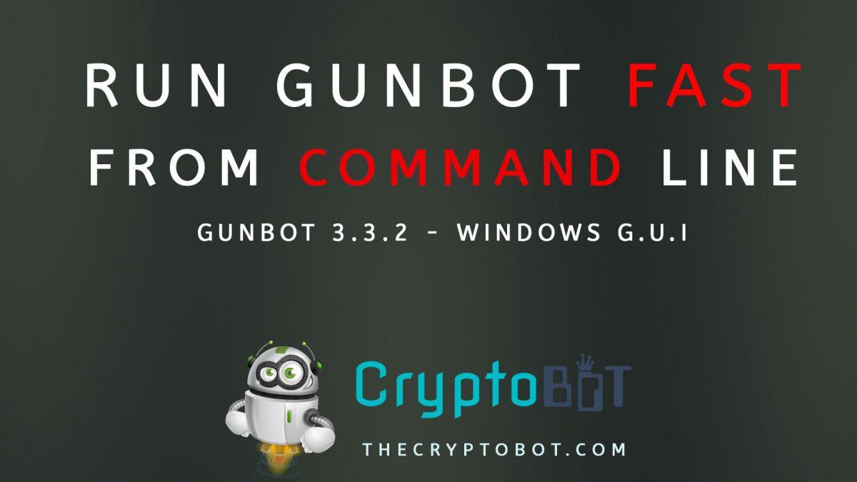 gunbot-run-fast-from-command-line-windows