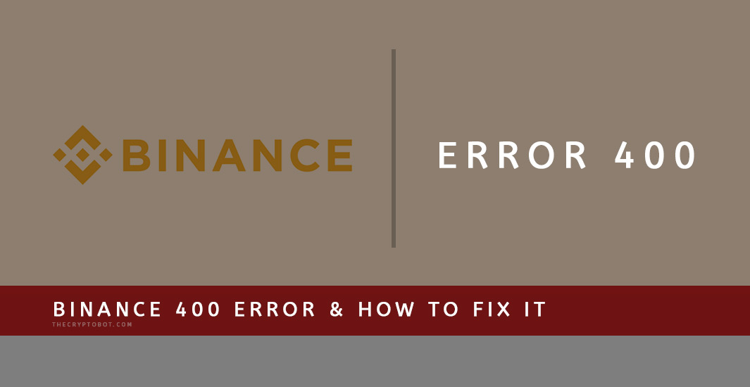 binance-gunbot-error-400-fix