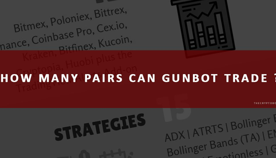 How many pairs can Gunbot trade ?
