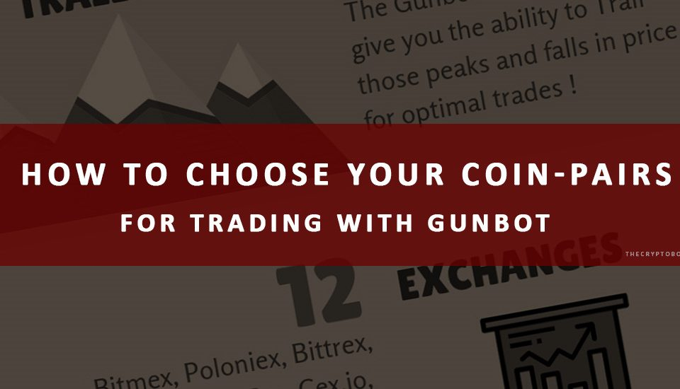 how-to-chose-coin-pairs-for-trading-with-Gunbot
