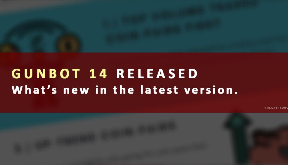 Gunbot 14 Download - Release - Latest version