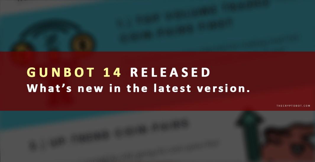 Gunbot 14 Download - Release - Latest version